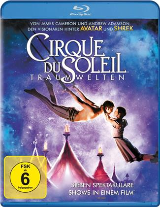 Cirque du Soleil - Traumwelten (2012)