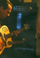 Attila Vural - Not without my guitar