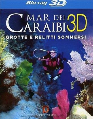Caraibi - Grotte e relitti sommersi