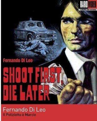 Shoot First, Die Later - Il poliziotto è marcio (1974) (Remastered)