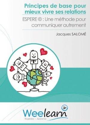 Principes de base pour mieux vivre ses relations (2013) (DVD + Booklet)