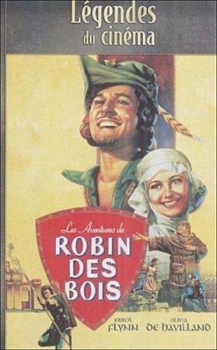 Les aventures de Robin des bois (1938) (Légendes du Cinéma)