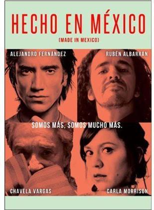 Hecho en México - Made in Mexico (2012)