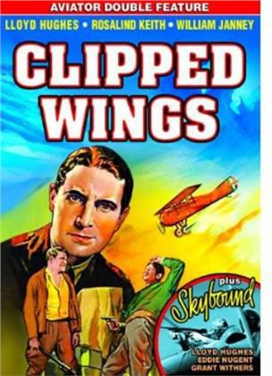 Clipped Wings (1937) / Sky Bound (1935) - Aviator Double Feature (b/w)