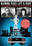 Blowing Fuses Left & Right - The Legendary Detroit Rock Interviews (Deluxe Edition, 2 DVDs)
