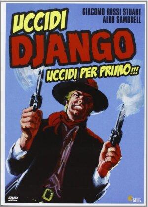 Uccidi Django... uccidi per primo!!! (1971)