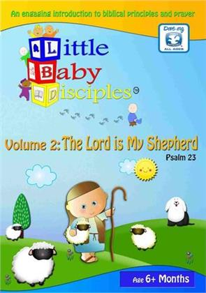 Little Baby Disciples - Vol. 2: The Lord is my Shepherd - Psalm 23