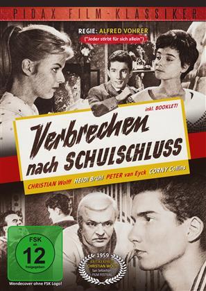 Verbrechen nach Schulschluss (1959) (Pidax Film-Klassiker, s/w)