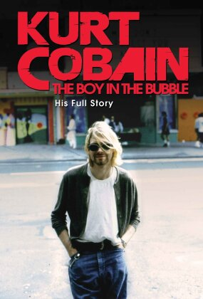 Cobain Kurt - The Boy in the Bubble (Inofficial)