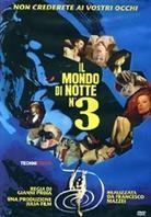 Il mondo di notte 3 (Limited Edition)