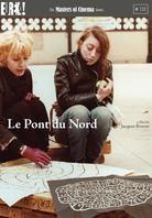 Le pont du Nord - (Masters of Cinema) (1981)