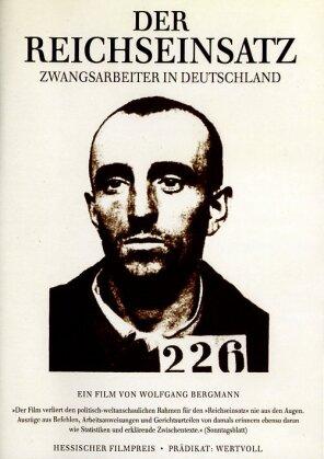 Der Reichseinsatz - Zwangsarbeiter in Deutschland