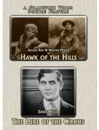 Hawk of the Hills / The Lure of the Circus (Double Feature)