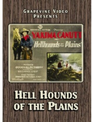 Hell Hounds of the Plains (1927)