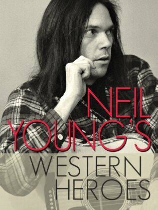 Neil Young - Neil Young's Western Heroes (Inofficial)