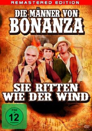Die Männer von Bonanza - Sie ritten wie der Wind (Remastered)