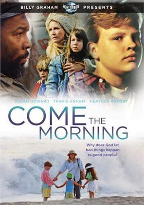 Come the Morning (1993)