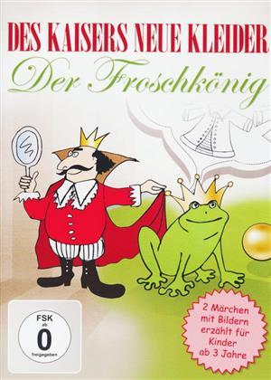 Des Kaisers neue Kleider / Der Froschkönig