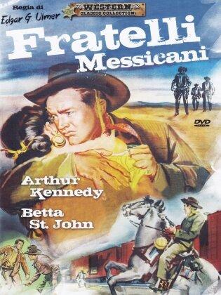 Fratelli Messicani (1955)