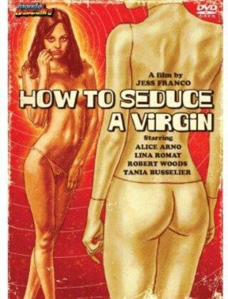 How to Seduce a Virgin - Plaisir à trois (1974)