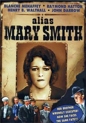 Alias Mary Smith (1932) (s/w)