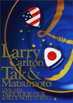 Larry Carlton & Matsumoto Tak - Take your Pick - Live at Blue Note Tokyo 2010