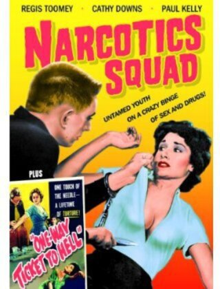 Narcotics Squad (1957) / One Way Ticket to Hell (1955) (s/w)