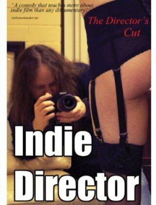 Indie Director (Director's Cut)