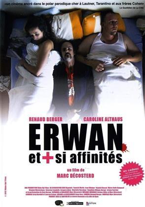 Erwan et + si affinités (2012)