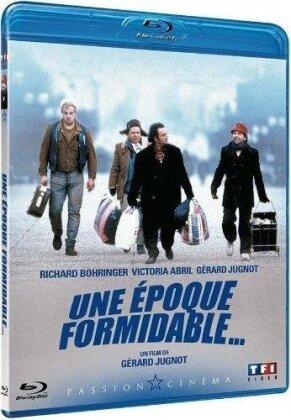 Une époque formidable (1991)