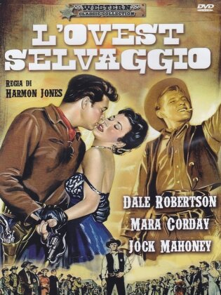 L'ovest selvaggio (1956) (Western Classic Collection)