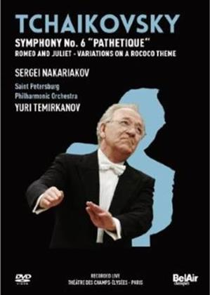 Saint Petersburg Philharmonic Orchestra, Yuri Temirkanov & Sergei Nakariakov - Tchaikovsky - Symphony No. 6 (Bel Air Classique)