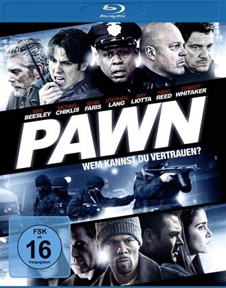 Pawn - Wem kannst Du vertrauen? (2013)