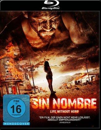 Sin Nombre - Life without Hope - La vida precoz y breve de Sabina Rivas (2012) (2012)