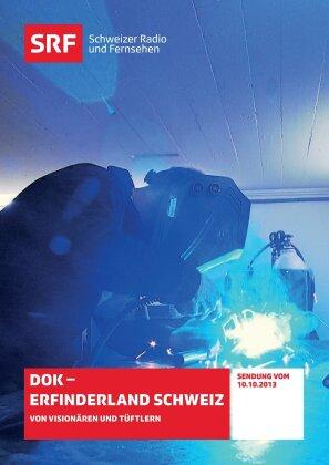 DOK - Erfinderland Schweiz - SRF Dokumentation