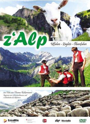 z'Alp - Uffahre, Züglete, Öberefahre