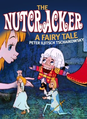 The Nutcracker - A fairy tale