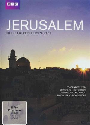 Jerusalem - Die Geburt der heiligen Stadt (BBC)