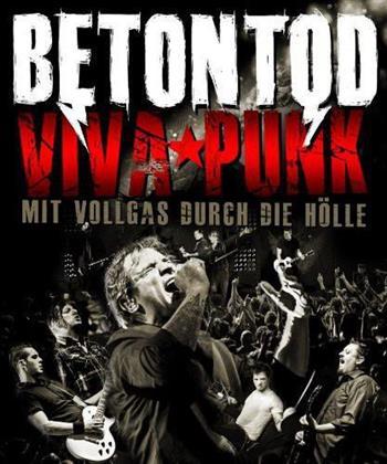Betontod - Viva Punk - Mit Vollgas durch die Hölle