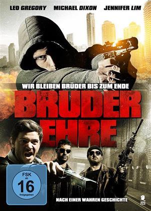 Bruderehre (2008)
