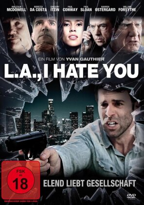 L.A. I Hate You (2011)