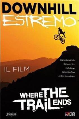 Downhill Estremo - Where the trail ends (2013)