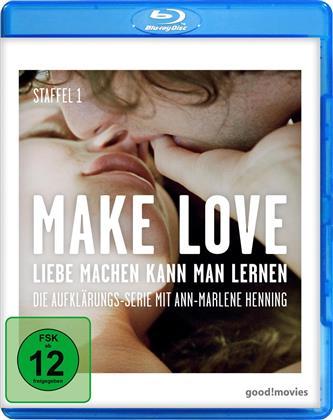Make Love - Liebe machen kann man lernen - Staffel 1