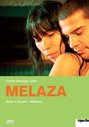 Melaza - Alles in Zucker (2012)