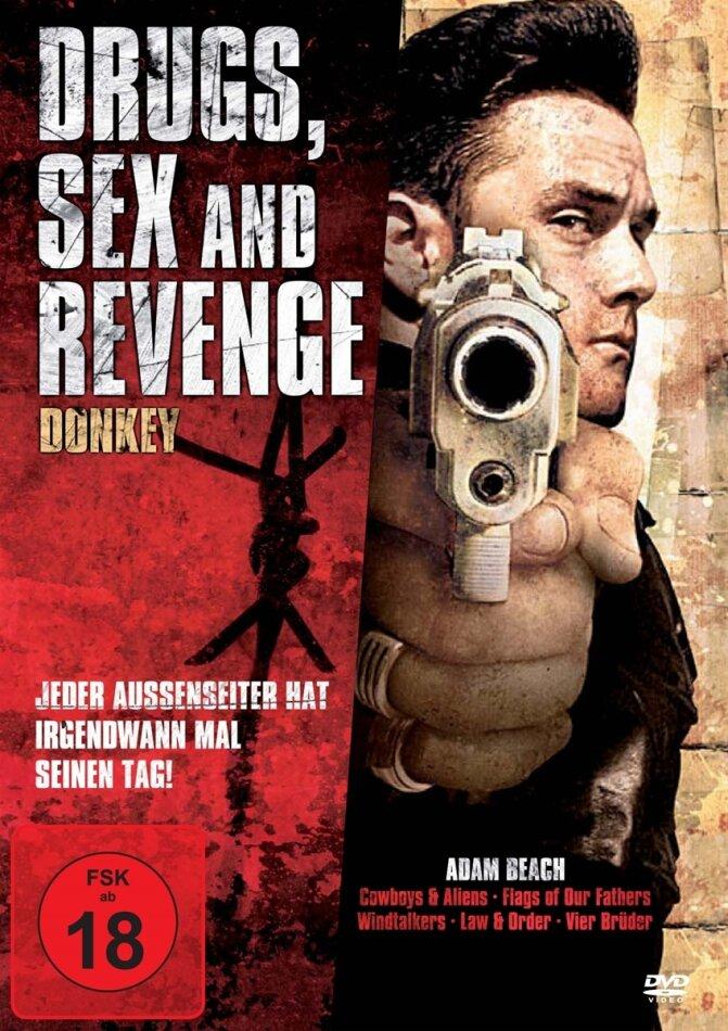 Drugs, Sex and Revenge - Donkey (2010)