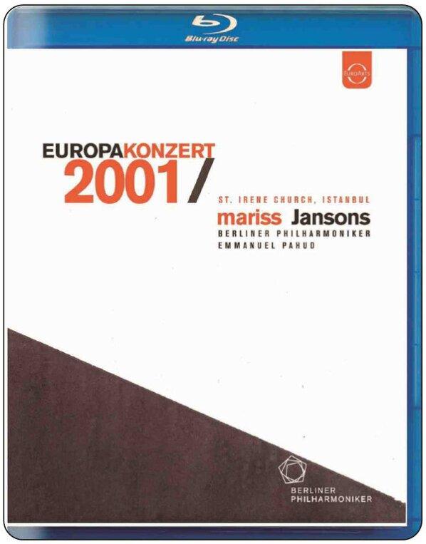 Berliner Philharmoniker, Mariss Jansons, … - European Concert 2001 from Istanbul (Euro Arts)