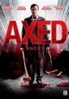 Axed (2012) (Uncut)