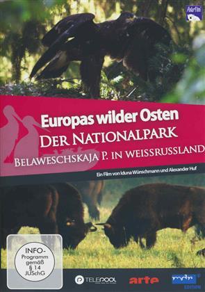 Europas Wilder Osten - Nationalpark Belaweschskaja P. Weissrussland