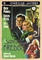 A sangue freddo - Johnny O'Clock (Cineclub Mistery) (1947)