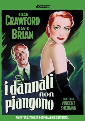I dannati non piangono - (Cineclub Mistery) (1950) (n/b, Versione Rimasterizzata)